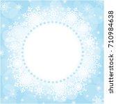 winter christmas round frame of ... | Shutterstock .eps vector #710984638