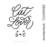 cat lover. fun hand drawn... | Shutterstock .eps vector #711039583