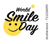 world smile day. lettering and... | Shutterstock .eps vector #711226093