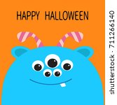 happy halloween card. monster... | Shutterstock . vector #711266140