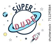 super dude and space... | Shutterstock .eps vector #711295864
