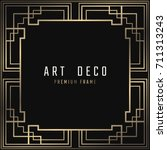 vector card. art deco style.... | Shutterstock .eps vector #711313243