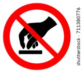 do not touch  prohibition sign...   Shutterstock .eps vector #711380776