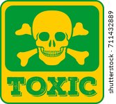 Toxic Sign. Skull And...