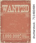 wanted poster on red grunge... | Shutterstock .eps vector #711483484