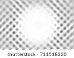 black and white dotted halftone ... | Shutterstock .eps vector #711518320
