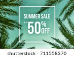 summer sale up to 50  off text...   Shutterstock . vector #711558370