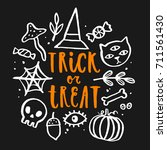 trick or treat hand drawn... | Shutterstock .eps vector #711561430