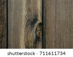 the texture of the wood. an old ... | Shutterstock . vector #711611734