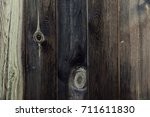 the texture of the wood. an old ... | Shutterstock . vector #711611830