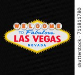 welcome to fabulous las vegas... | Shutterstock .eps vector #711811780
