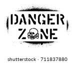 ''danger zone'' warning message ...   Shutterstock .eps vector #711837880