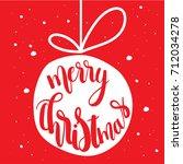 christmas ball.merry christmas...   Shutterstock .eps vector #712034278