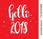 hello 2018 unique hand drawn... | Shutterstock .eps vector #712034680