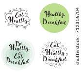 be healthy and eat breakfast... | Shutterstock .eps vector #712316704