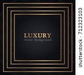 luxury vector pattern | Shutterstock .eps vector #712323103