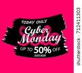 cyber monday sale  up to 50 ...   Shutterstock .eps vector #712411303