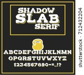shadow slab alphabet with... | Shutterstock .eps vector #712432204