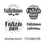 welcome calligraphy.... | Shutterstock .eps vector #712486258