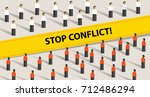 stop conflict of two crowd... | Shutterstock .eps vector #712486294