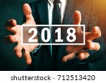 happy new 2018 business year ... | Shutterstock . vector #712513420