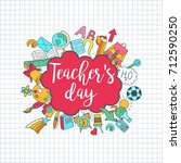 happy teacher's day   unique... | Shutterstock .eps vector #712590250