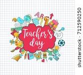 happy teacher's day   unique... | Shutterstock .eps vector #712590250