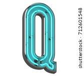 3d rendered neon letter q | Shutterstock . vector #712601548
