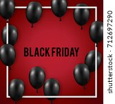 black friday sale poster with...   Shutterstock .eps vector #712697290