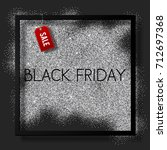 black friday sale poster with...   Shutterstock .eps vector #712697368