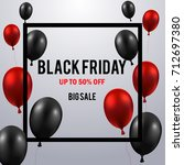 black friday sale poster with...   Shutterstock .eps vector #712697380