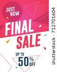 final sale flyer  banner... | Shutterstock .eps vector #712701604