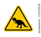attention dinosaur. dangers of... | Shutterstock . vector #712719910