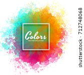 hand paint watercolor splash on ... | Shutterstock .eps vector #712748068
