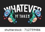 flowers embroidery and slogan... | Shutterstock .eps vector #712759486