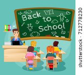 lesson in classroom at school... | Shutterstock .eps vector #712778230