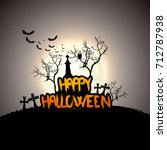 creepy halloween background... | Shutterstock .eps vector #712787938