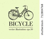 bicycle hand drawn vector... | Shutterstock .eps vector #712804768