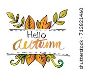 beautiful hello autumn card... | Shutterstock .eps vector #712821460
