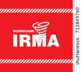 hurricane irma red safety poster | Shutterstock .eps vector #712845760