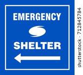 emergency shelter left safety... | Shutterstock .eps vector #712845784