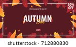 autumn background with leaves... | Shutterstock .eps vector #712880830