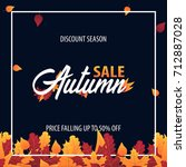 autumn background with leaves... | Shutterstock .eps vector #712887028