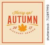 autumn sale badge. discount... | Shutterstock .eps vector #712897993