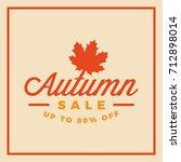 autumn sale badge. discount... | Shutterstock .eps vector #712898014