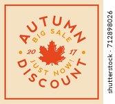 autumn sale badge. discount... | Shutterstock .eps vector #712898026