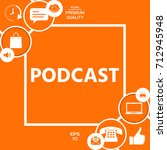 podcast   icon for web and... | Shutterstock .eps vector #712945948