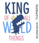 King Of All Wild Thing Slogan...