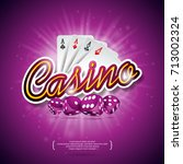 vector illustration on a casino ... | Shutterstock .eps vector #713002324