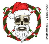 the skull of santa claus in the ... | Shutterstock .eps vector #713018920